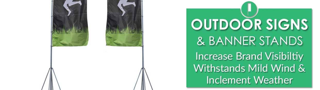 Outdoor Signs and Banner Stands